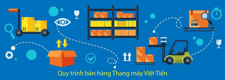 quy trinh ban hang thang may Viet Tien